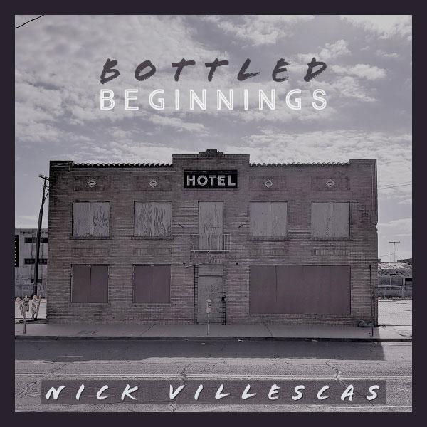 "Nick Villescas stream new EP ""Bottled Beginnings"""