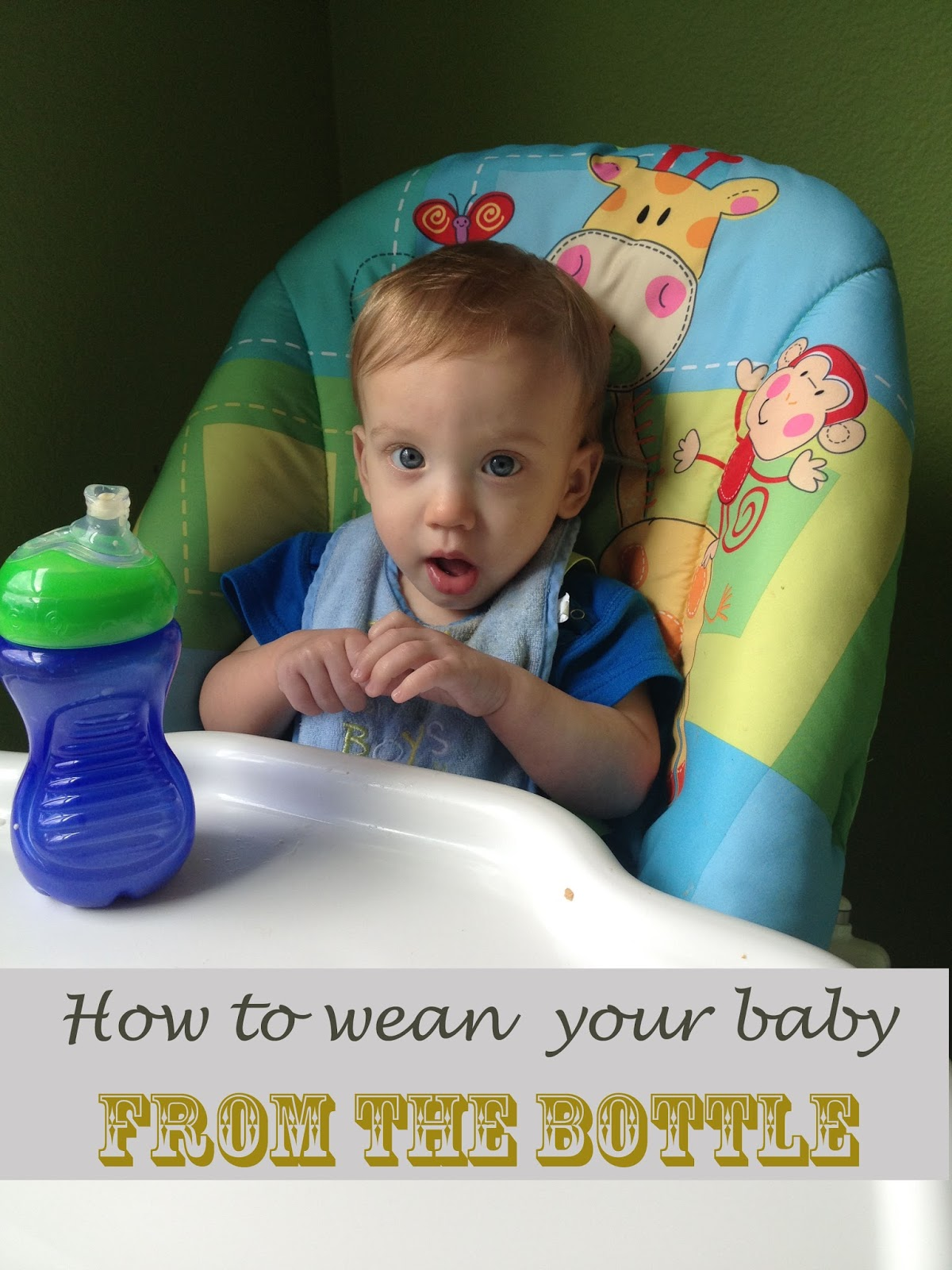How to wean your baby from the bottle