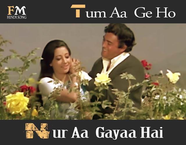 Tum-Aa -Ge-Ho-Nur-Aa -Gayaa-Hai-Aandhi-(1975)