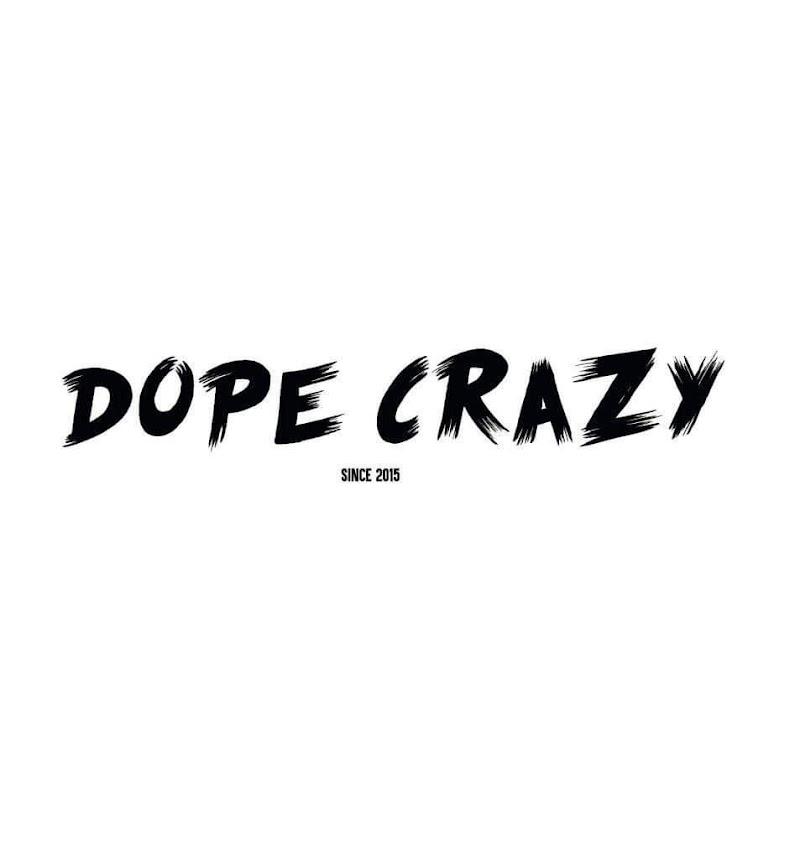 Dope Crazy - Corona