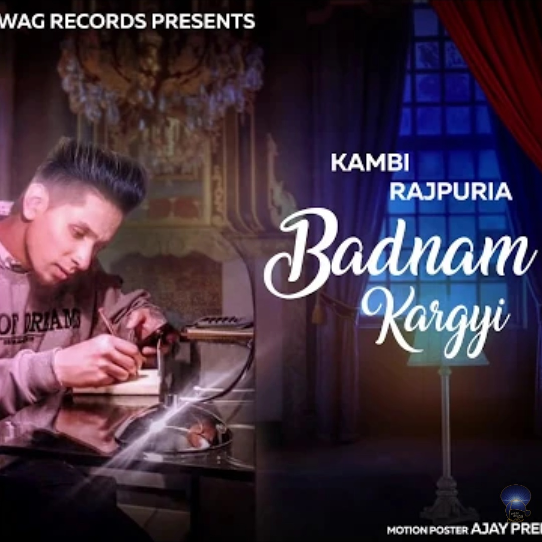 Badnam kar gyi Mp3 song download by kambi