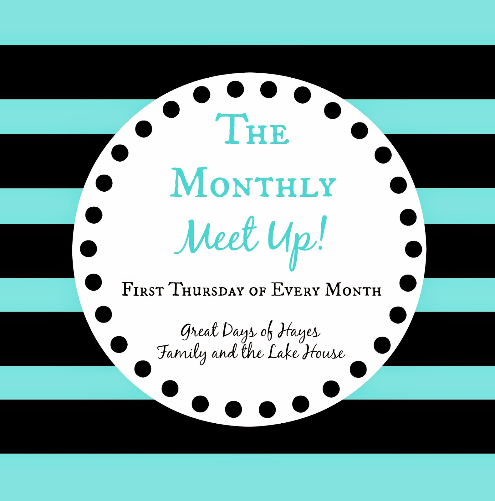 The Monthly Meet Up - Linky Party - Family and the Lake House