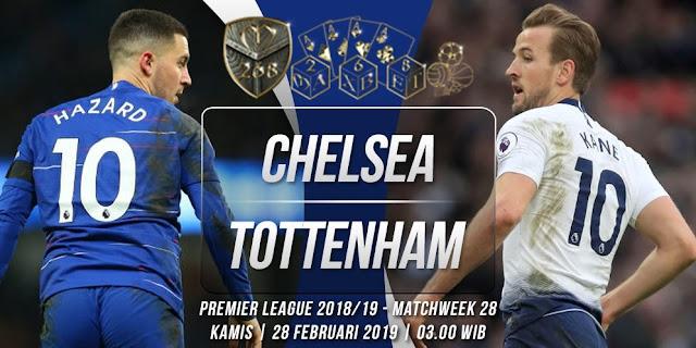 Prediksi Chelsea vs Tottenham Hotspur, Kamis 28 Februari 2019 Pukul 03:00 WIB