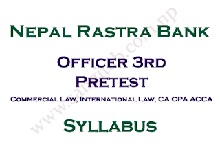Nepal Rastra Bank Syllabus Officer 3rd Pretest