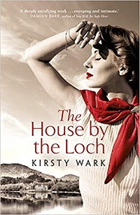 The House by the Loch by Kirsty Wark