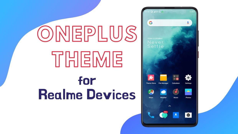 OnePlus Theme for Realme Devices