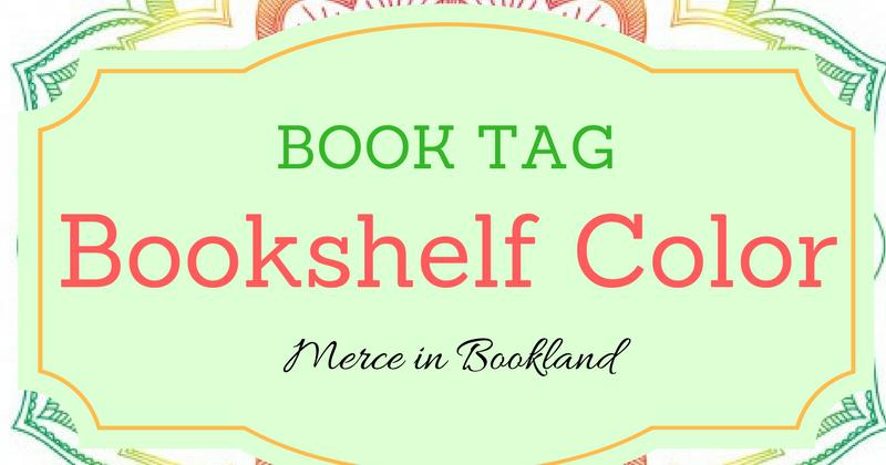 Merce in Bookland: Book Tag: Bookshelf Color