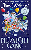 The Midnight Gang by David Walliams and illustrated by Tony Ross (Age: 11+ years)