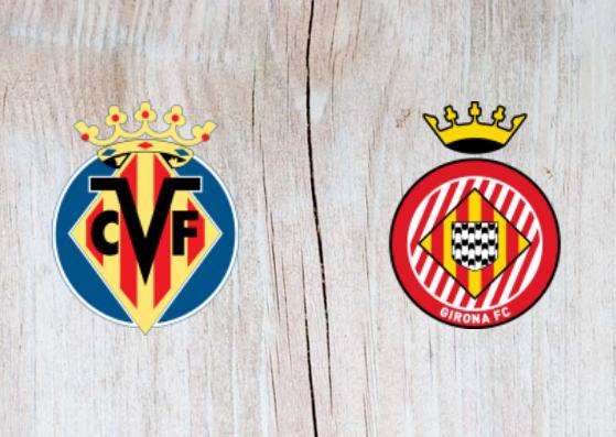 Villarreal vs Girona - Highlights - 31 August 2018