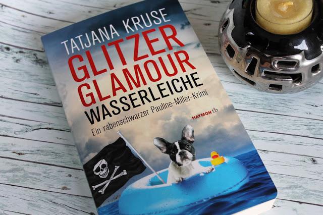 Rezension zu 'Glamour Glitzer Wasserleiche' von Tatjana Kruse