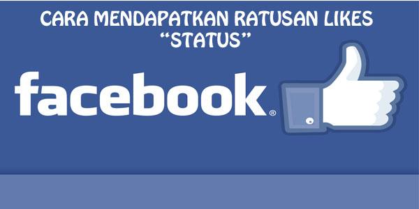 cara mendapatkan likes status fb hingga ratusan