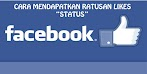 Cara Agar Status FB / Facebook Banyak Like (Ribuan) Otomatis