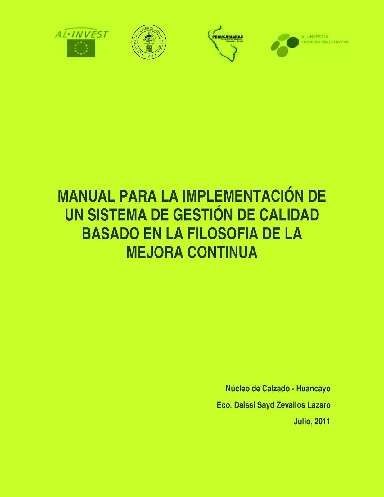 Manual para la implementación de un sistema de gestión de calidad basado en la filosofía de la mejora continua