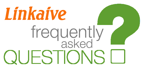 Linkaive: Frequently Asked Questions