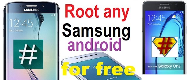 How to Root any Samsung Android Version  for free