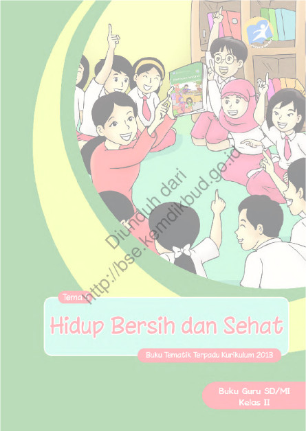 Download Buku Guru Kurikulum 2013 SD Kelas 2 Tema 5 Hidup Bersih dan Sehat