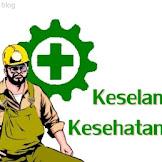 Pengertian Keselamatan dan Kesehatan Kerja (K3): Lengkap dengan Pendapat Para Ahli.