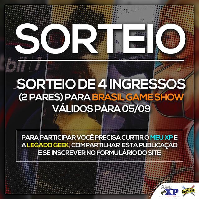 Participe do sorteio de 2 pares de ingressos para a Brasil Game Show 2016 que o site MeuXP, em parceria com a página Legado Geek está realizando. Resultado dia 31/08/2016.