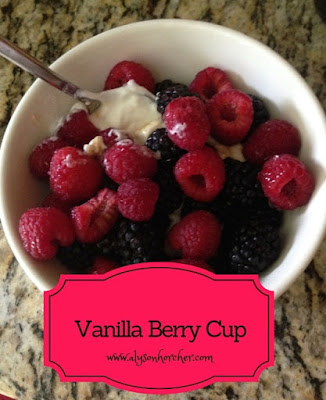 www.alysonhorcher.com, Vanilla Berry cup, Insanity Max 30, Insanity max 30 nutrition, clean eating snack, healthy snack, healthy kids snack, tasty tuesday, 21 day fix color coded containers, 21 day fix, 21 day fix extreme
