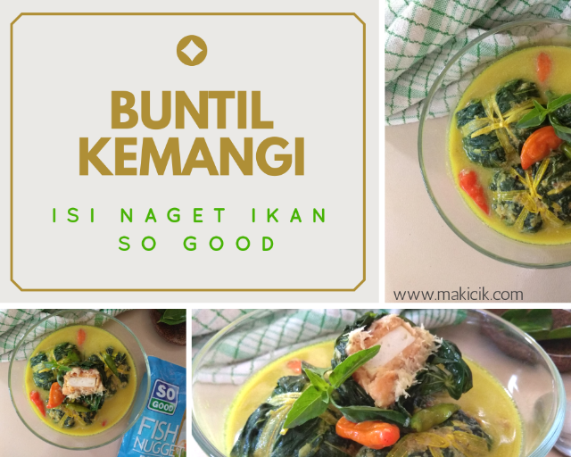 Resep Buntil Kemangi isi Naget Ikan So Good