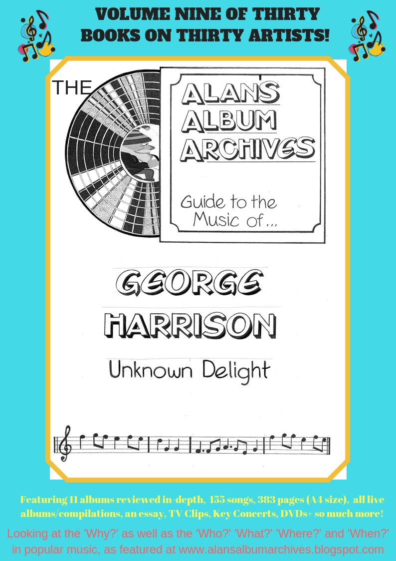 'Unknown Delight - The Alan's Album Archives Guide To The Music Of George Harrison' available now!