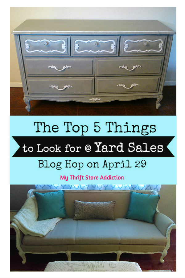 The Top 5 Things to Look for at Yard Sales mythriftstoreaddiction.blogspot.com 14 bloggers share their yard sale shopping lists