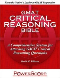 Powerscore critical reasoning bible