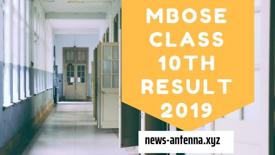 MBOSE Class 10th Result 2019