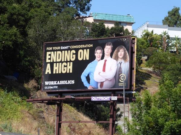 Workaholics Ending on a high 2017 Emmy FYC billboard