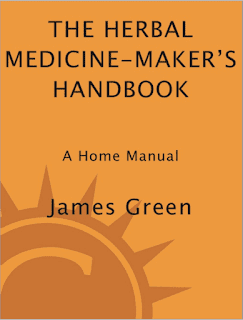 The Herbal Medicine-Maker's Handbook by James Green PDF Book Download