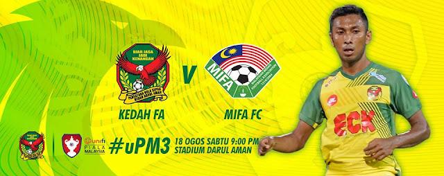 Live Streaming Kedah vs MIFA FC Piala Malaysia 18.8.2018