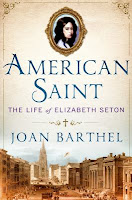 Book cover of American Saint: the life of Elizabeth Seton by Joan Barthel