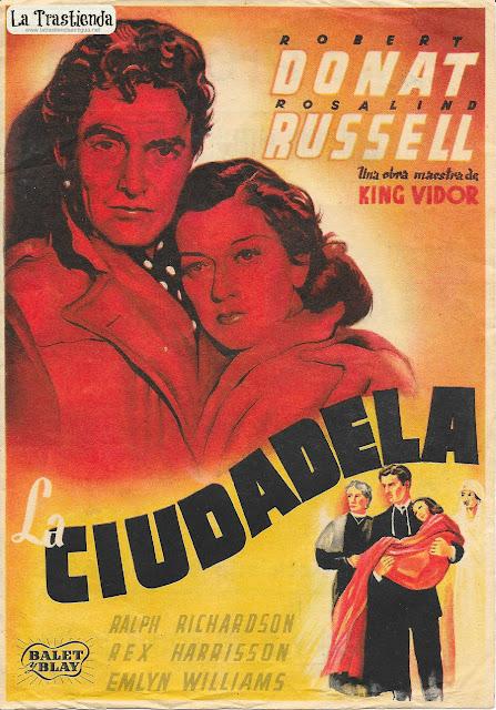 La Ciudadela - Programa de Cine - Robert Donat - Rosalind Russell
