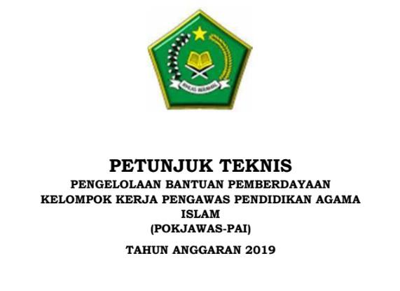 Download Juknis Pemberian Bantuan Pemberdayaan POKJAWAS PAI Tahun 2019 Format PDF