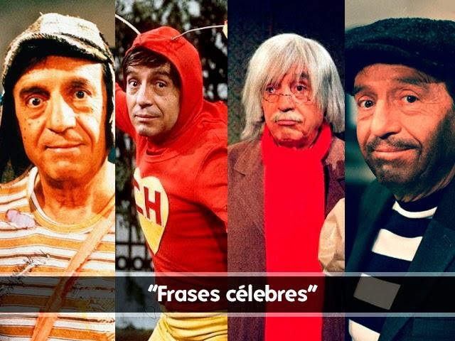 """FRASES CÉLEBRES DE LOS PERSONAJES DE ROBERTO GÓMEZ BOLAÑOS """"CHESPIRITO"""""""