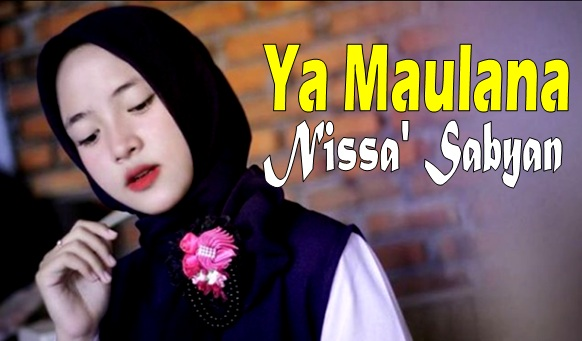 Nissa Sabyan Ya Maulana - Terkini Banget