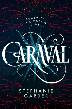 Caraval by Stephanie Garber - Brass Knuckle Book Reviews