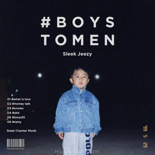 Sleek Jeezy – #boystomen – EP