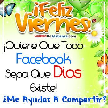 Feliz Viernes Dios