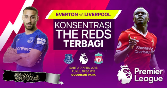 Prediksi Everton Vs Liverpool, Sabtu 07 April 2018 Pukul 18.30 WIB