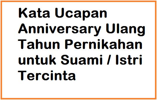 Ucapan Anniversary Pernikahan Islami Untuk Istri Nusagates