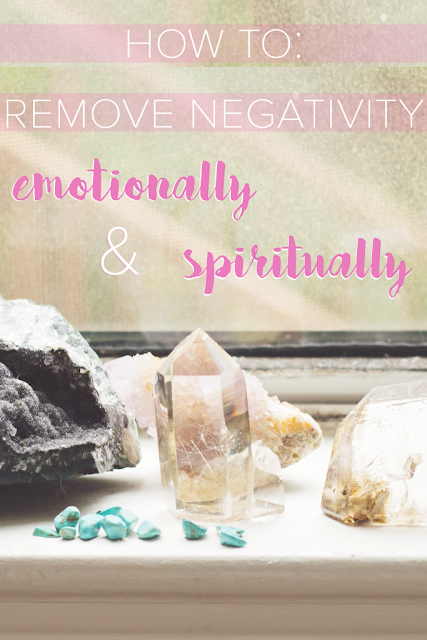 How To Remove Negativity from Yourself Emotionally & Spiritually | Self care mindfulness | The Wanderful Soul Blog