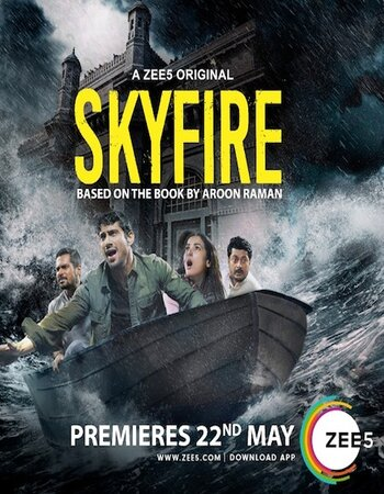 Skyfire 2019 Complete Season 1 Hindi 720p HDRip x264 Download