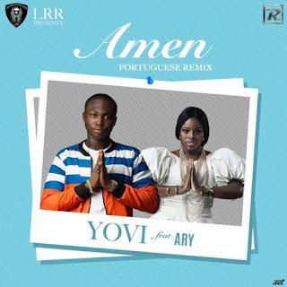 Yovi feat. Ary – Amen (Portuguese Remix) 2017 Download Mp3