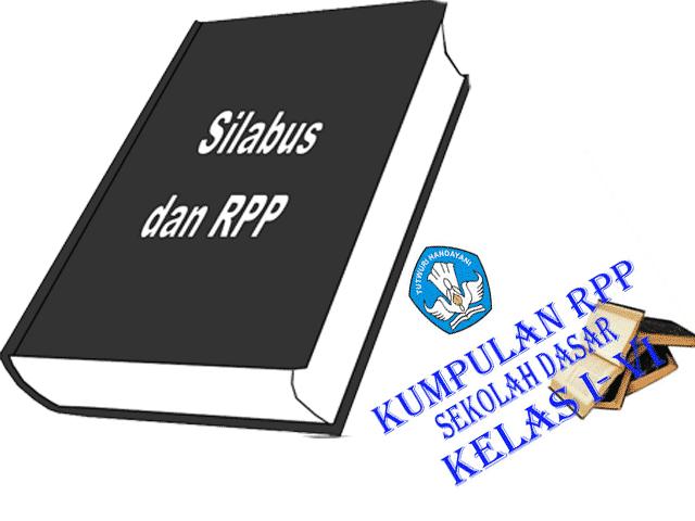 Download RPP dan Silabus KTSP Tematik Kelas 1 2 3 4 5 6 Semester 1 dan 2 SD/MI Lengkap Terbaru