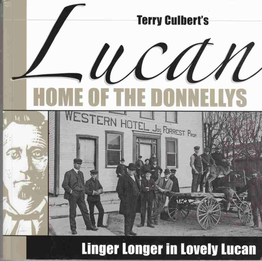 Terry Culbert's Lucan: Home of the Donnellys