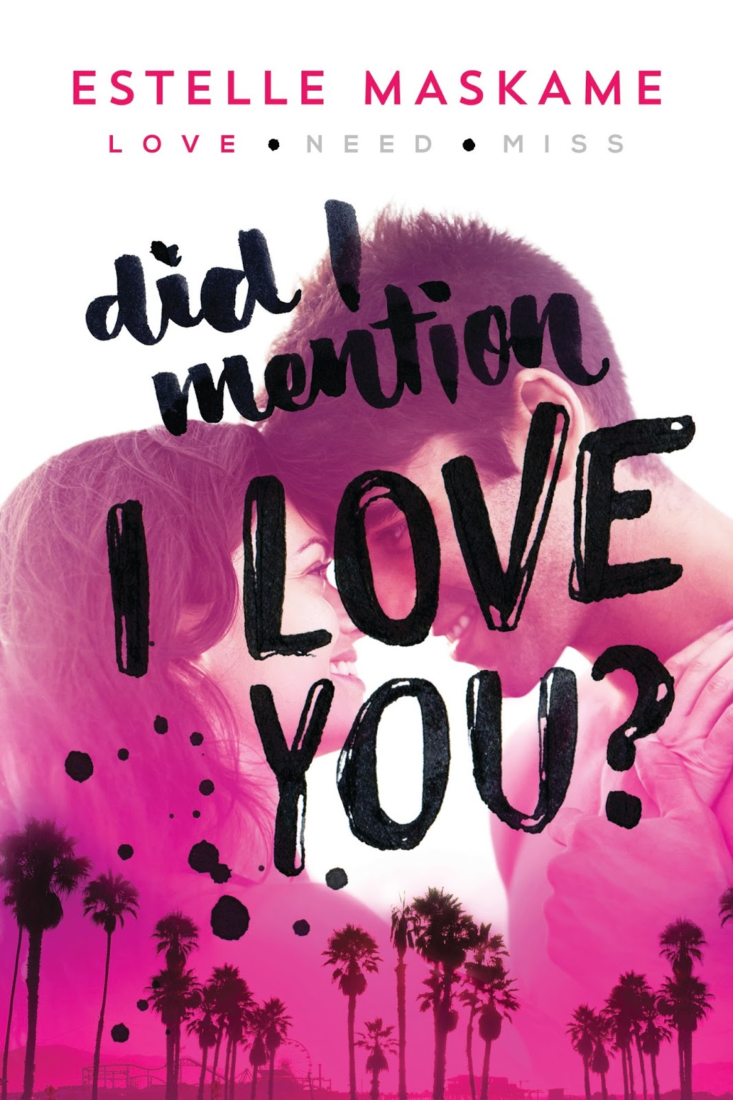 Did I Mention I Love You by Estelle Maskame ~ Feature, Interview, & Giveaway