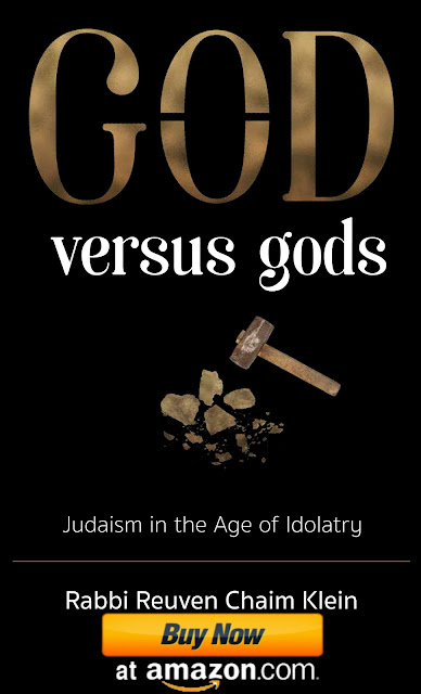 You can buy God versus Gods: Judaism in the Age of Idolatry (Mosaica Press, 2018) by Rabbi Reuven Chaim Klein online at Amazon.com