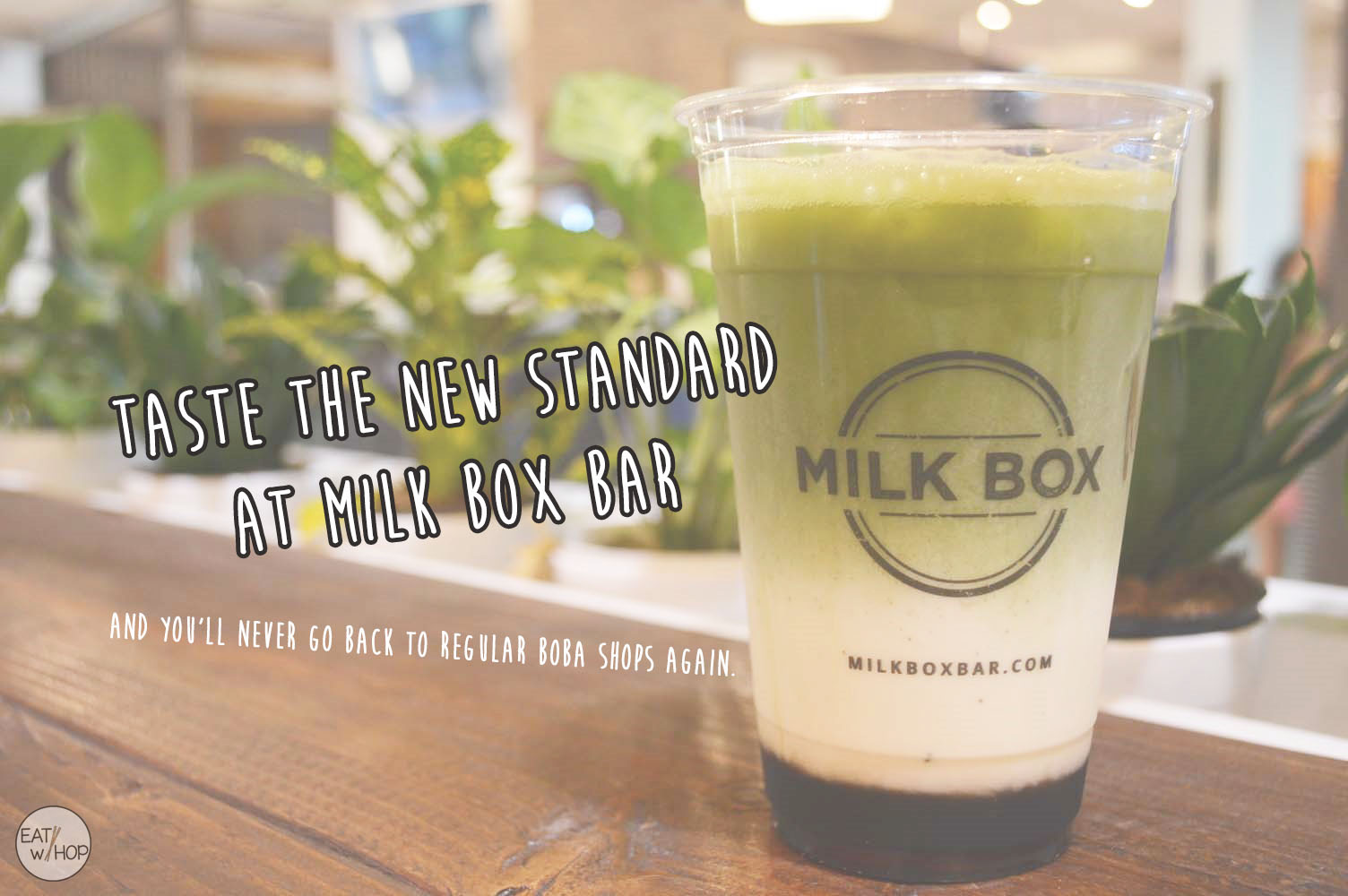 TREAT YO' SELF TO THE NEW STANDARD OF MILK TEAS @ MILK BOX BAR - MISSION VIEJO
