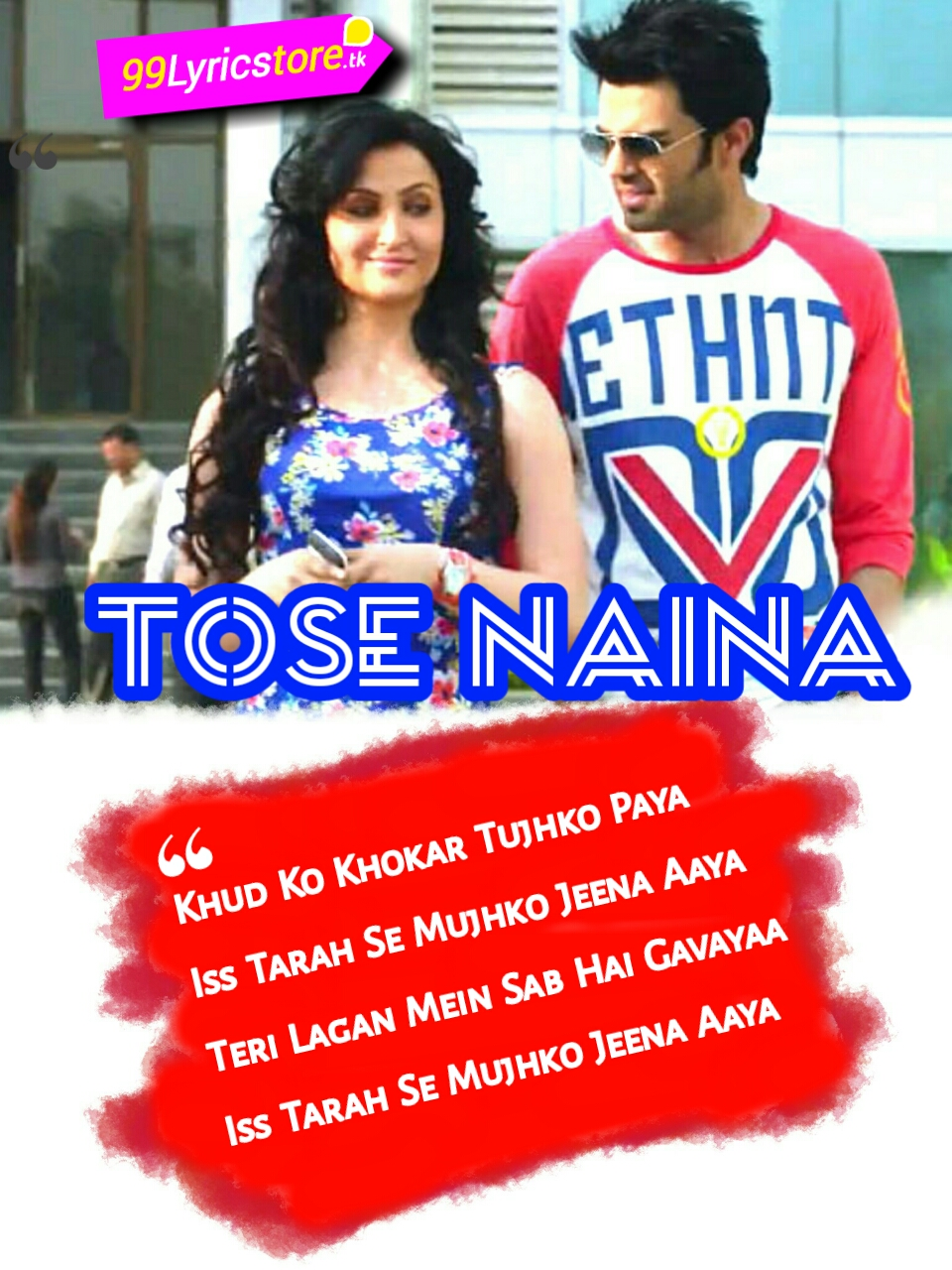 Tose Naina Lyrics – Arijit Singh | Micky Virus | Manish Paul, Arijit Singh Song Lyrics, Love Quotes in Hindi, Hindi Song Lyrics, Top Bollywood Love Quotes, Top Bollywood Song Lyrics